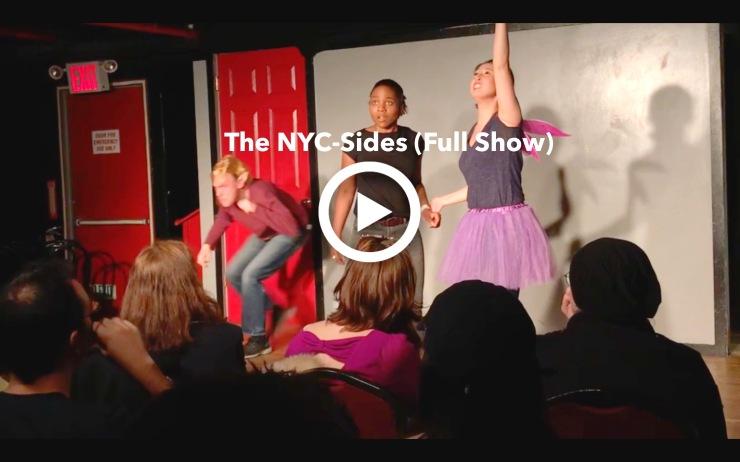 The NYC-Sides (Full Show Video): https://drive.google.com/open?id=1KMOnvyg-3k3-VyrxI-cPSN9U1hHV2mxz